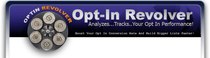 Opt-In Revolver, Boost Your Opt In Conversion Rate & Build Bigger Lists Faster!